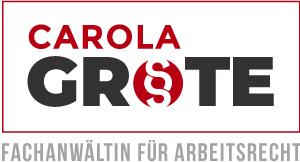 Carola Grote - Fachanwältin für Arbeitsrecht